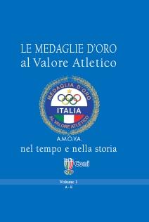Enciclopedia dove sono raccolte tutte le maflie d'oro al valore atletico fino al 2004